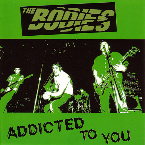 Addicted To You by The Bodies