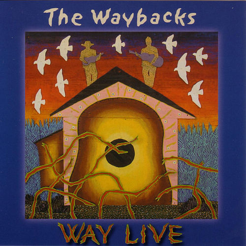 Way Live de The Waybacks