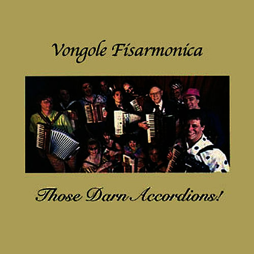 Vongole Fisarmonica by Those Darn Accordions!