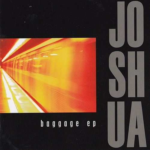 Baggage EP by Joshua