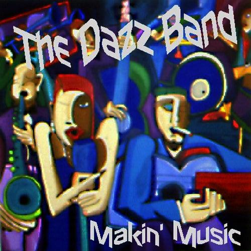 Makin' Music von Dazz Band