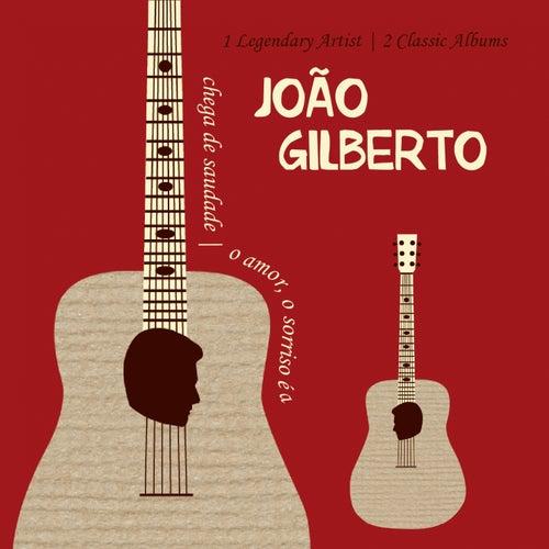 Chega de Saudade & o Amor, o Sorriso È a Flor (1 Legendary Artist 2 Classic Albums) de João Gilberto