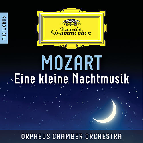 Mozart: Eine kleine Nachtmusik – The Works de Orpheus Chamber Orchestra