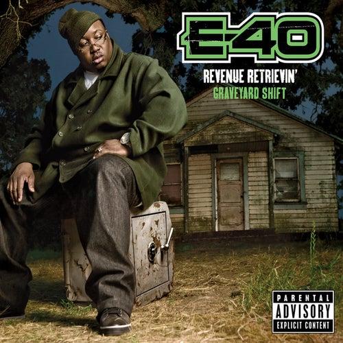 Revenue Retrievin': Graveyard Shift by E-40