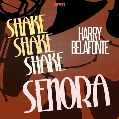 Shake Shake Senora de Harry Belafonte