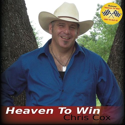 Heaven to Win by Chris Cox