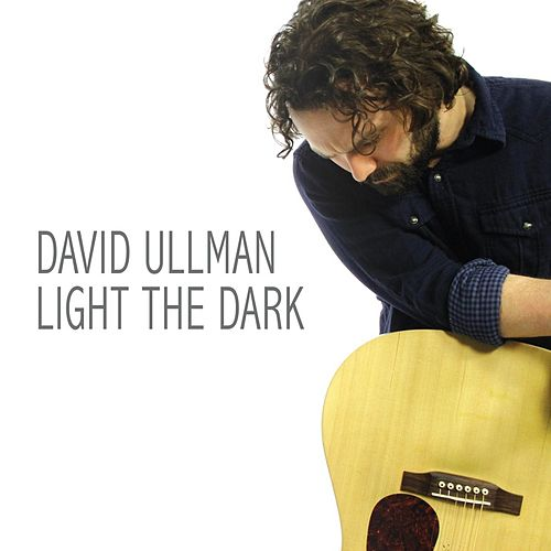 Light the Dark von David Ullman