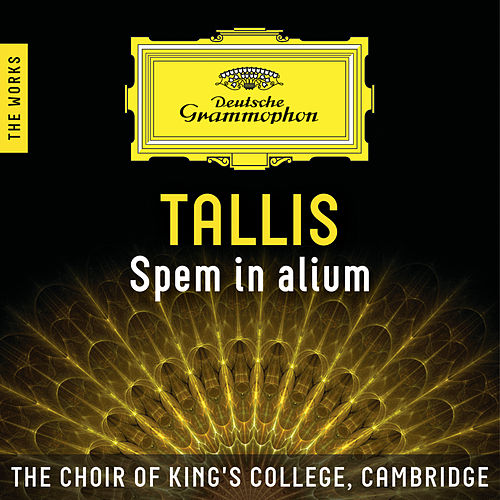 Tallis: Spem in alium – The Works de Choir of King's College, Cambridge