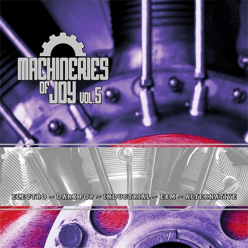 Machineries of Joy Vol. 5 von Various Artists