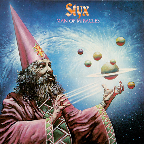 Man Of Miracles von Styx