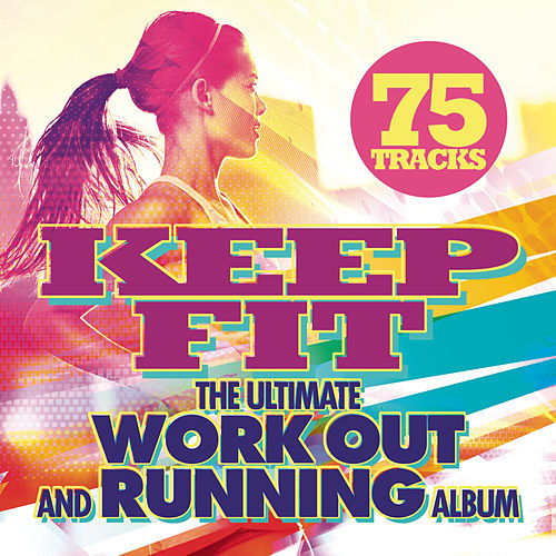 Keep Fit by Various Artists