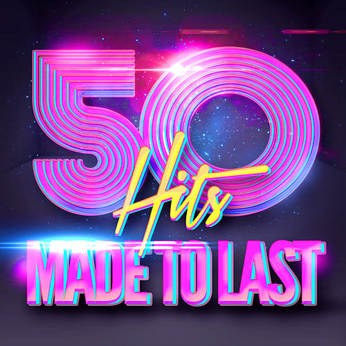 50 Forever Pop Hits (Classics That Were Made to Last) de Various Artists