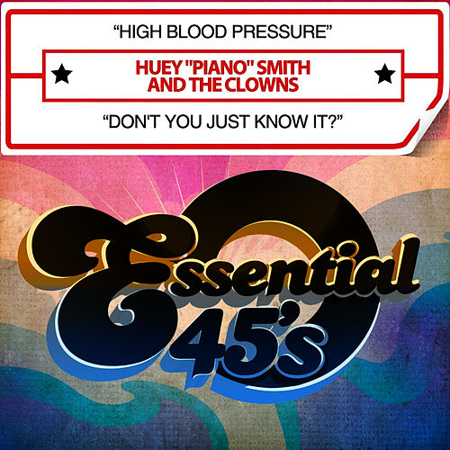 High Blood Pressure / Don't You Just Know It? (Digital 45) by Huey 'Piano' Smith