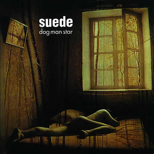 Dog Man Star (Remastered) [Deluxe Edition] by Suede (UK)