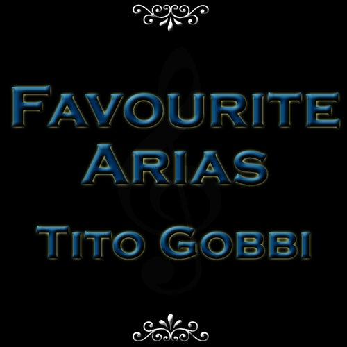 Favourite Arias - Tito Gobbi de Tito Gobbi