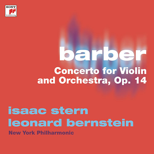 Barber: Concerto for Violin and Orchestra, Op. 14 von Leonard Bernstein