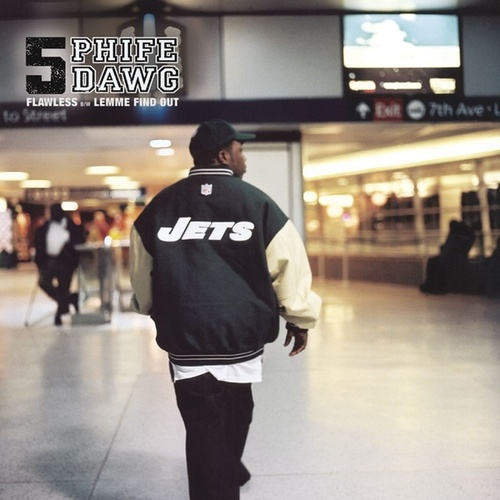Flawless / Lemme Find Out by Phife Dawg