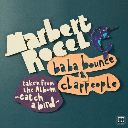 Ba Ba Bounce / Clappeople de Marbert Rocel