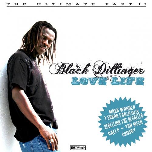Love Life by Black Dillinger
