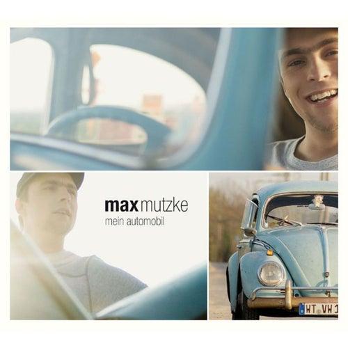 Mein Automobil von Max Mutzke