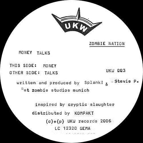 Money Talks - Single de Zombie Nation