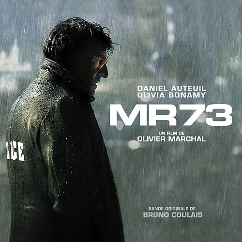 MR 73 (Bande Originale du Film) von Bruno Coulais