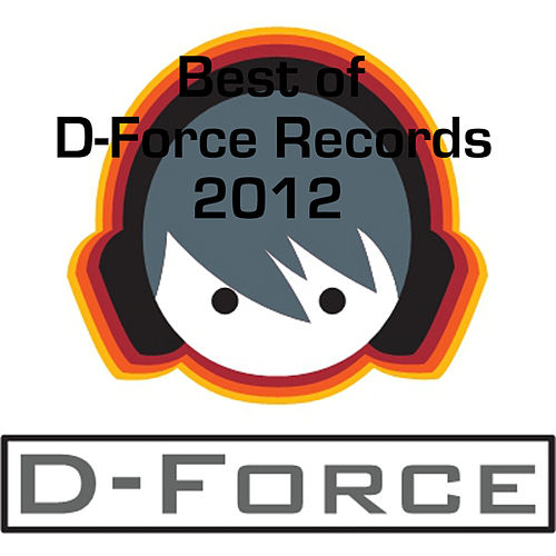 Best of D-Force Records Tracks 2012 fra Various Artists