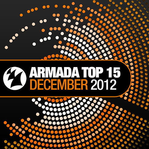 Armada Top 15 - December 2012 by Various Artists