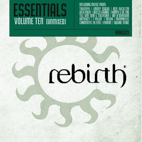 Rebirth Essentials Volume Ten von Various Artists