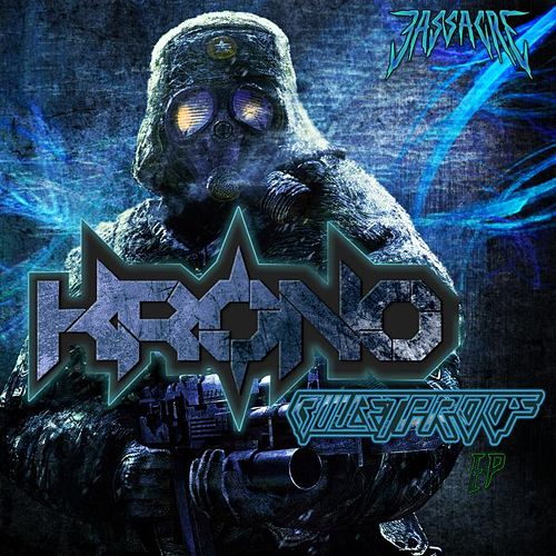 Bulletproof EP by Krono