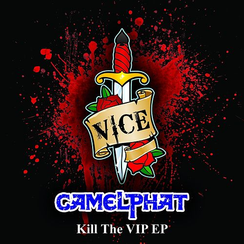Kill The VIP - Single de CamelPhat