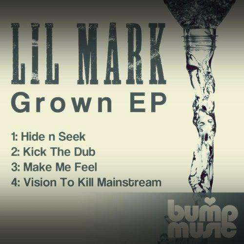 Grown - Single di Lil Mark