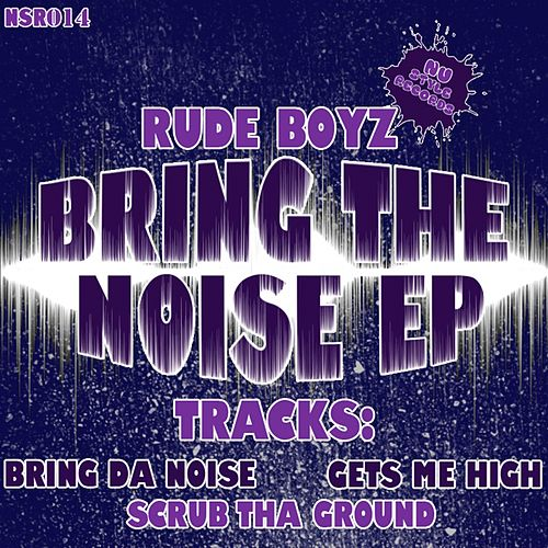 Bring Da Noise - Single de Rude Boyz