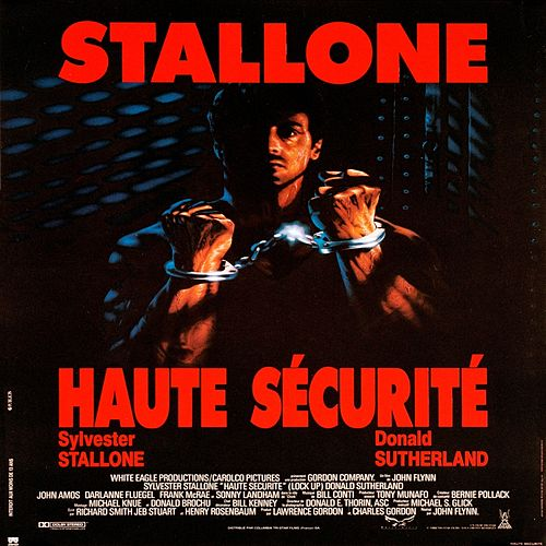 Lock Up / Haute Securite von Bill Conti