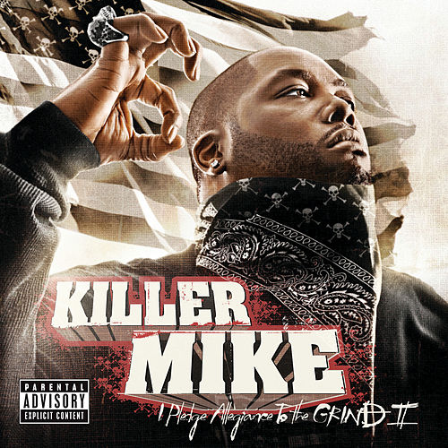 I Pledge Allegiance to the Grind II de Killer Mike