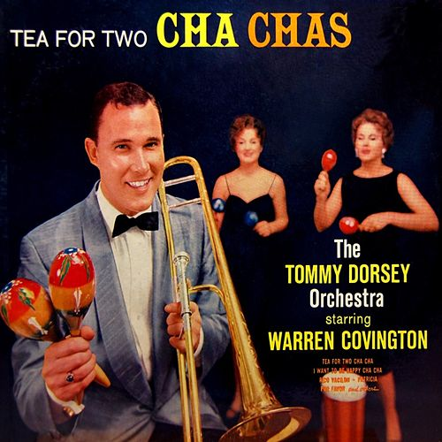Tea For Two Cha Chas de Tommy Dorsey