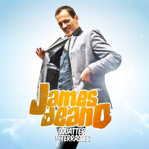 Squatter les terrasses de James Deano