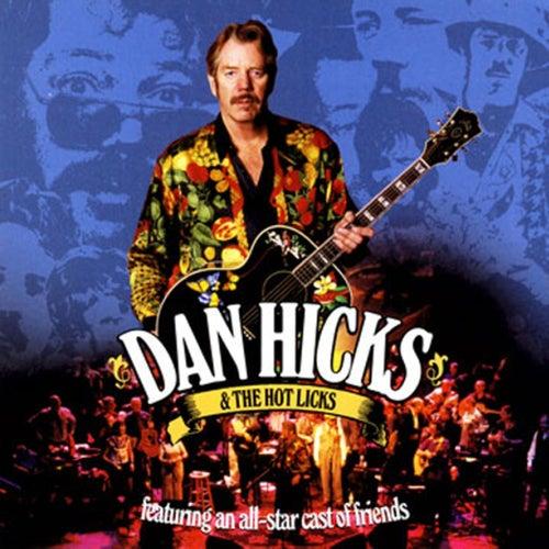 An All-Star Cast Of Friends von Dan Hicks