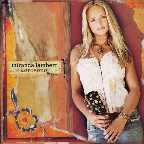 Kerosene de Miranda Lambert