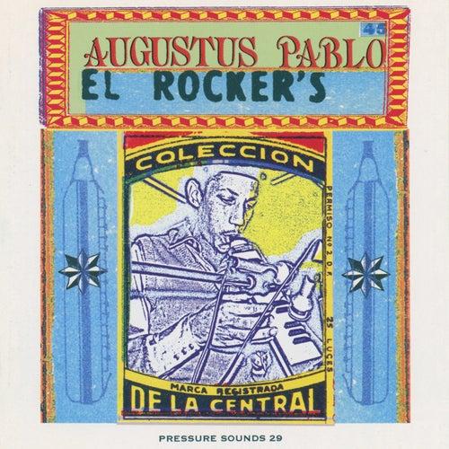 El Rocker's by Augustus Pablo