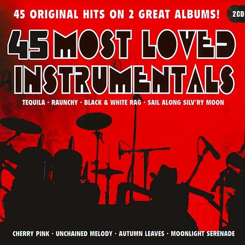 45 Most Loved Instrumentals de Various Artists