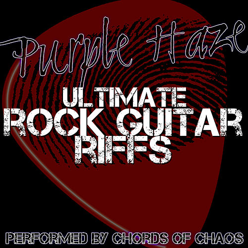 Purple Haze - Ultimate Rock Guitar Riffs di Chords Of Chaos