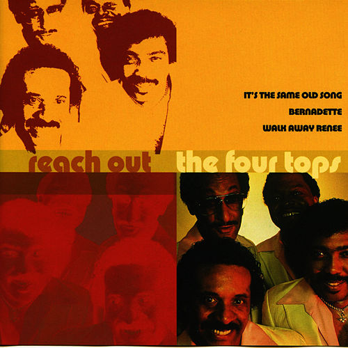 Reach Out by The Four Tops