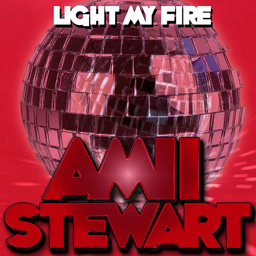 Amii Stewart Light My Fire de Amii Stewart