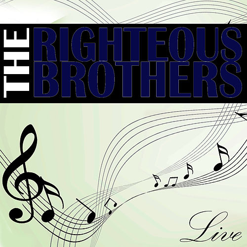 The Righteous Brothers Live de The Righteous Brothers