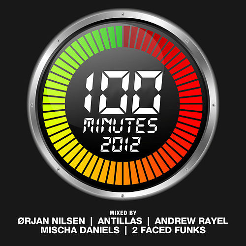 100 Minutes of 2012 (Mixed Version) von Various Artists