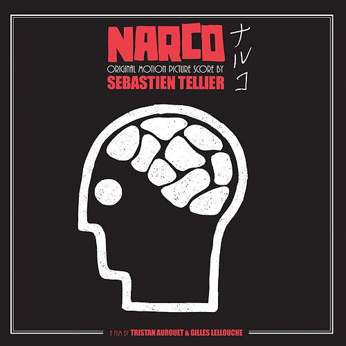 Narco (original soundtrack) (bande originale du film) by Sébastien Tellier