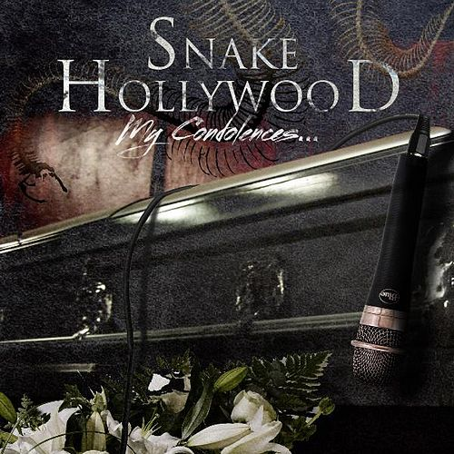 My Condolences... von Snake Hollywood