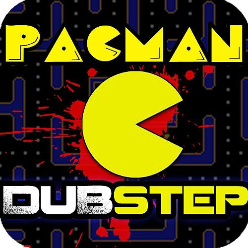 Pacman Dubstep Rockstep (feat. Royalty Free Dubstep Beats) by Dubstep Kings