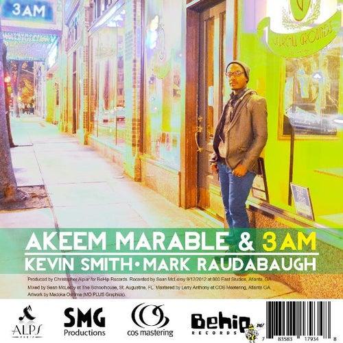 Akeem Marable & 3am by Akeem Marable